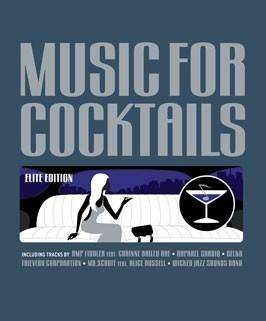 CD - Music for Cocktails - Elite Edition